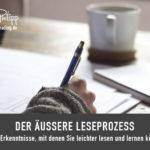 Der äußere Leseprozess // Blog Saphi SpeedReading - Sakira Philipp