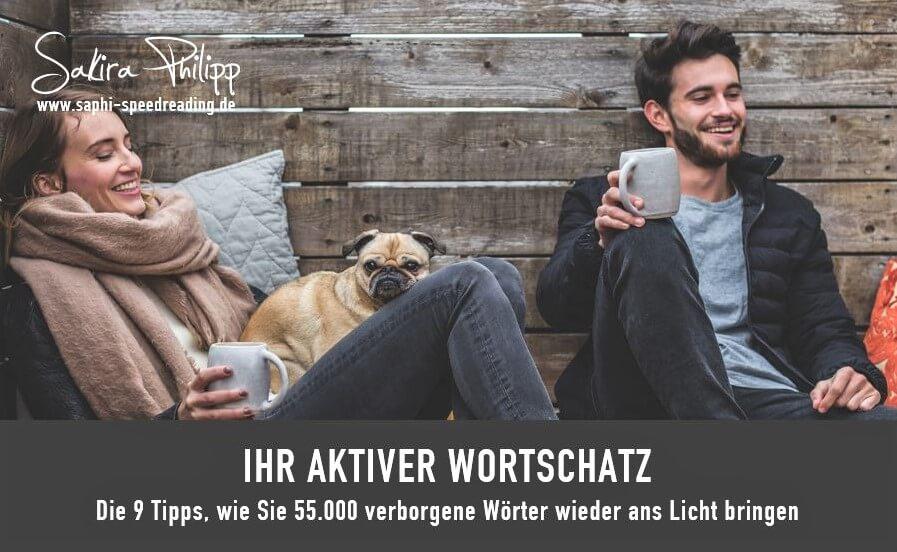 Aktiver Wortschatz // Blog SpeedReading Sakira Philipp
